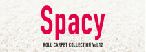 ROLL CARPET COLLECTION Vol.12 Spacy